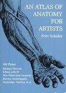 <<芸術・アート>> An Atlas of Anatomy for Artists / Fritz Schider
