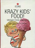 <<洋書>> KRAZY KIDS FOOD! / Steve Roden