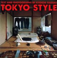 <<ファッション>> TOKYO STYLE / 都築響一