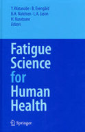 <<趣味・雑学>> Fatigue Science for Human Health