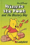 <<洋書>> Winnie the Pooh and the Blustery Day / Walt Disney