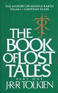 <<洋書>> The Book of Lost Tales-History of Middle-Earth / J. R. R. Tolkien