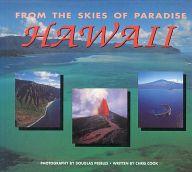 <<洋書>> From the Skies of Paradise: Hawaii / Chris Cook