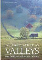 <<洋書>> EXPLORING AMERICA'S VALLEYS / ToniLee/ChristineEckstrom