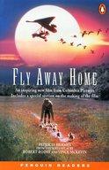 <<洋書>> Penguin Readers2 FLY AWAY HOME / PatriciaHermes