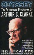 <<海外文学>> Odyssey Authorised Biography of Arthur C. Clarke / NEIL・MCALEER