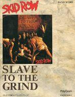 <<洋楽>> バンドスコア SKiD ROW/SLAVE TO THE GRIND