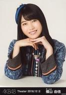 横山由依/バストアップ/AKB48 劇場トレーディング生写真セット2018.December2 「2018.12」 チームAセット