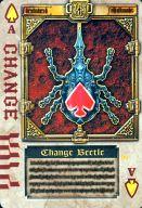 スペードA : CHANGE/チェンジビートル(ホイル仕様)