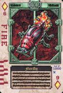 ダイヤ6 : FIRE/ファイアフライ