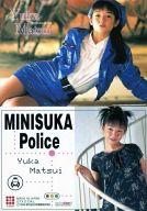 122 : 松井友香/レギュラーカード/出動 ! ミニスカポリス COLLECTION CARDS Vol.1