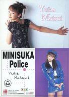 118 : 松井友香/レギュラーカード/出動 ! ミニスカポリス COLLECTION CARDS