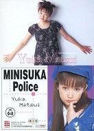124 : 松井友香/レギュラーカード/出動 ! ミニスカポリス COLLECTION CARDS