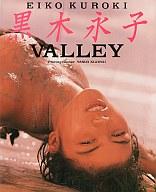 VALLEY 黒木永子 EIKO KUROKI