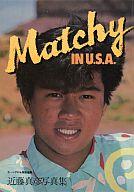 近藤真彦写真集 Matchy IN U.S.A.
