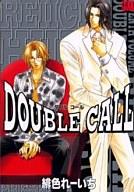 DOUBLE CALL(7) / 緋色れーいち