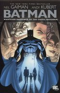 Batman: Whatever Happened to the Caped Crusader? / Various