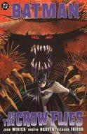 Batman: As the Crow Flies / Judd Winick