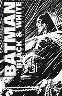 Batman: Black & White(ハードカバー版)(3) / Joe Kelly