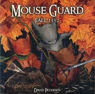 Mouse Guard: Fall 1152(1) / David Petersen