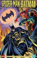 Spider-man & Batman(ペーパーバック) / Mark Bagley