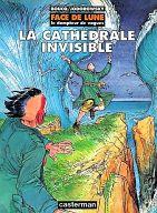 Face de Lune : La cathedrale invisible