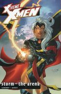 X-Treme X-Men: Storm - The Arena / Chris Claremont