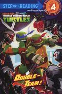 Double-Team! (Teenage Mutant Ninja Turtles) / Patrick Spaziante