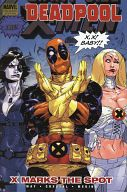 DEADPOOL:X MARKS THE SPOT(3) / Paco Medina/Shawn Crystal