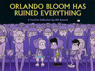 Orlando Bloom Has Ruined Everything: A FoxTrot Collection / Bill Amend