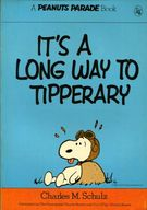 It's a Long Way to Tipperary / CHARLES M.SCHULZ