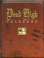 Dead High Yearbook / Ivan Velez