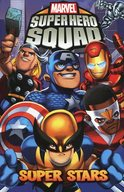 Marvel Super Hero Squad: Super Stars / Paul Tobin