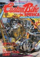 Custom Bike in America カスタムバイク イン アメリカ
