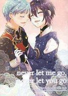 <<刀剣乱舞>> never let me go, never let you go. (一期一振×三日月宗近) / vanilla ponyca