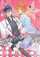 <<うたの☆プリンスさまっ ♪>> Star☆Bright Love (一ノ瀬トキヤ×七海春歌) / ラブ★ダラー
