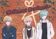 <<うたの☆プリンスさまっ ♪>> Hello,my Brother!! (美風藍×来栖翔) / Sdpps