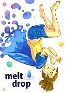 <<イナズマイレブン>> melt drop (円堂守×鬼道有人) / D.S.