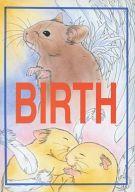 <<オリジナル>> BIRTH / PINE GARDEN