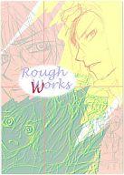 <<オリジナル>> Rough Works / 月華天楼