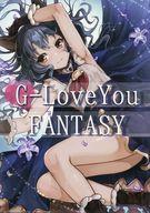 <<グランブルーファンタジー>> G-LoveYou FANTASY / はちみつここあ