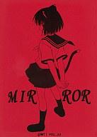 <<痕>> MIRROR / GAW!!