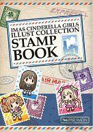 <<シンデレラガールズ(アイマス)>> CINDERELLA GIRLS STAMP BOOK vol.1 / どらねこ永久機関