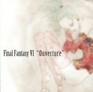 <<FF>> FINALFANTASY VI Ouverture / 追歌