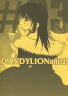 <<オリジナル>> DANDYLION unlimited #03 / VOLUTES