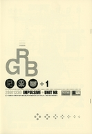 <<オリジナル>> 【コピー誌】RGB / IMPULSIVE/UNIT NR