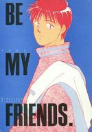 <<キャプテン翼>> BE MY FRIENDS. (若林源三、岬太郎) / マルキンクラブ