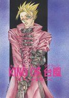 <<トライガン>> KING OF 台風 すぺしゃるぱっく (ウルフウッド×ヴァッシュ) / 人間台風製造社