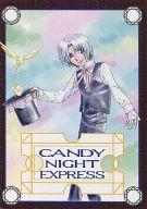 <<D.gray-man>> CANDY NIGHT EXPRESS (アレン・ウォーカー受け) / 小宇宙単独大航海