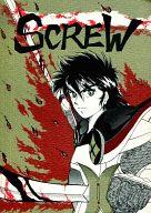 <<鎧伝サムライトルーパー>> SCREW (オールキャラ) / 伸斬党
